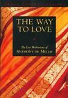 Image Book: The Way to Love by Anthony De Mello (1995, Paperback)