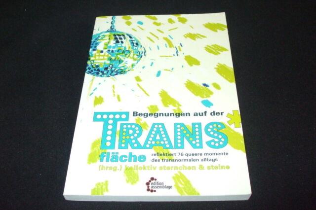 Begegnungen auf der Trans*fläche - Kollektiv Sternchen & Steine