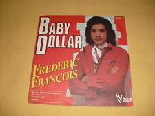 Frédéric François – Baby Dollar 45 RPM 7'' Single