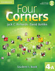 Four Corners Level 4 Student's Book A with Self-study CD-ROM and Online Workbook A Pack by Jack C. Richards, David Bohlke (Mixed media product, 2012)