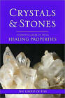 Crystals and Stones: A Complete Guide to Their Healing Properties by The Group of 5 (Paperback, 2010)