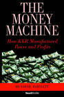 The Money Machine: How KKR Manufactured Power and Profits by Sarah Bartlett (Paperback, 1992)