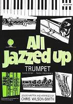 Alerte All Jazzed Up Trompette Wilson-smith Livre & Cd-afficher Le Titre D'origine