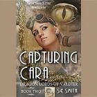 Capturing Cara by S E Smith (CD-Audio, 2015)
