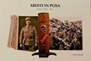 "L113 Libro ARDITI IN POSA – Guerra 1915 -18 • Cofanetto ""Vintage"" Carlo Morandi"