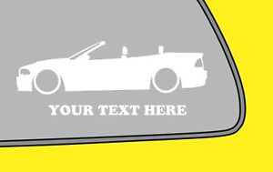 2x-LOW-YOUR-TEXT-Bmw-E46-M3318is-330i-Convertible-cabrio-sticker-decal-399