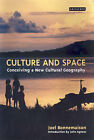Culture and Space: Conceiving a New Cultural Geography by Joel Bonnemaison (Paperback, 2005)