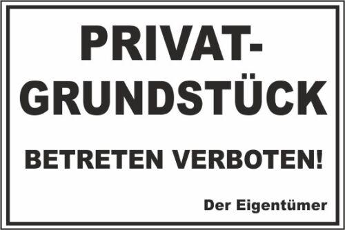stabiles Schild Privatgrundstück Betreten verboten #B23 weiß//schwarz