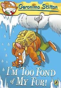 Geronimo-Stilton-I-039-m-Too-Fond-of-My-Fur-4-Stilton-Geronimo-Good-Book