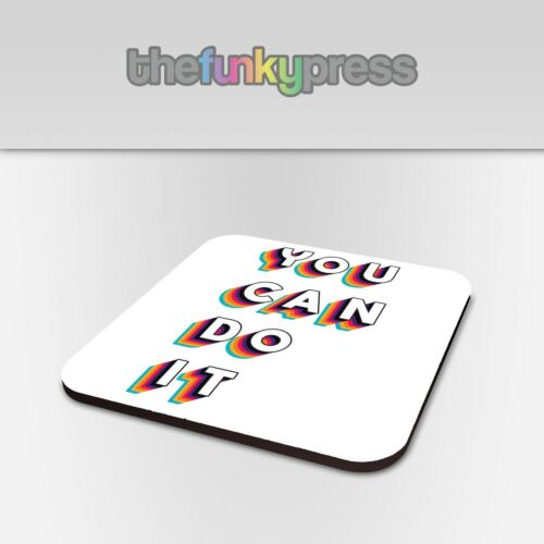 You Can Do It Coaster Drink Mat Gift Rainbow 3D Retro Positive