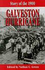 Story of the 1900 Galveston Hurricane by Nathan C. Green (Hardback, 1999)