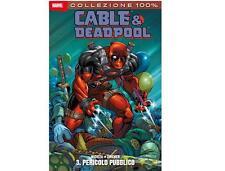 CABLE & DEADPOOL 3 - PERICOLO PUBBLICO - 100% MARVEL - panini comics - nuovo