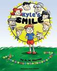Kyle's Smile by A M Marcus (Paperback / softback, 2014)