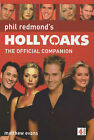 Hollyoaks: The Official Companion by Matthew Evans (Paperback, 2002)