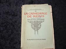 LA CATHEDRALE DE REIMS UNE OEUVRE FRANCAISE par Louis BREHIER - LAURENS 1916