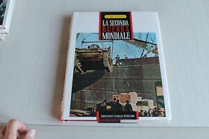 LA SECONDA GUERRA MONDIALE VOLUME 2 - A.PETACCO - ARNOLDO CURCIO EDITORE 1991
