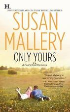 Only Yours--Susan Mallery-Fool's Gold series-Combined shipping