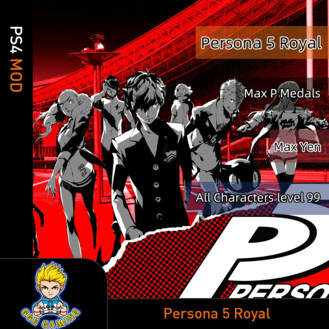 Persona 5 Royal (PS4 Mod)- Max P Medals/Yen/All Characters Level 99