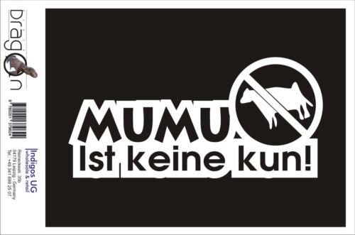 Mumu ist keine Kuh! 210x100mm Auto Aufkleber // Autoaufkleber JDM // Die cut