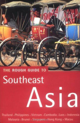 Rough Guide to Southeast Asia (Rough Guide Travel Guides) By Rough Guides