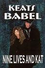 Nine Lives and Kat by Keats Babel (Paperback, 2006)