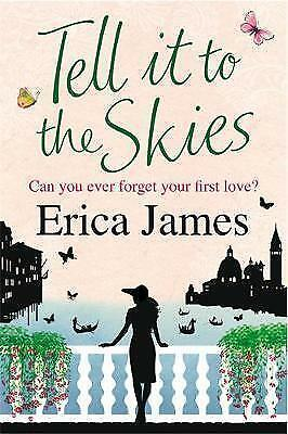 """AS NEW"" James, Erica, Tell It To The Skies Book"