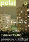 Polar 12: Glanz der Städte (2012, Taschenbuch)