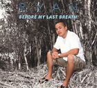 Before My Last Breath [Digipak] by Ryan Hiraoka (CD, Oct-2009, Rubbah Slipper Productions)
