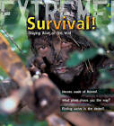 Extreme Science: Survival!: Staying Alive in the Wild by Ross Piper (Paperback, 2009)