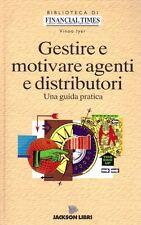 GESTIRE E MOTIVARE AGENTI E DISTRIBUTORI VINOO LYER JACKSON LIBRI (TA23)