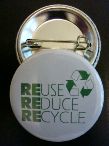 "24-PK REUSE REDUCE RECYCLE BUTTONS Badge 1-1//4/"" w//Pinback NEW"