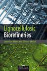 Lignocellulosic Biorefineries by Olivier Bedue, Jean-Luc Wertz (Hardback, 2013)