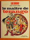 LUC ORIENT Tome 3 .Le maître de Terango -Eddy Paape & Greg - Dargaud