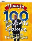 Thiagi's 100 Favorite Games by Sivasailam Thiagarajan (Paperback, 2006)