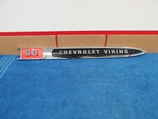 1958 59 Chevy Truck Viking 60 Fender Emblem Trim Nos Gm 815