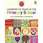 Learning to Teach in the Primary School by Taylor & Francis Ltd (Hardback, 2014)