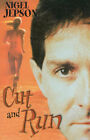 Cut and Run by Nigel Jepson (Hardback, 2006)