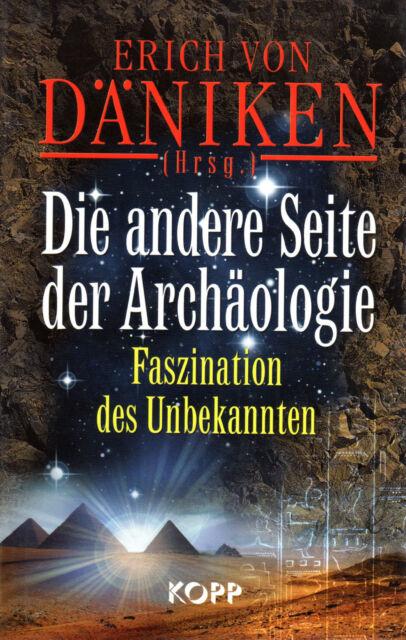 DIE ANDERE SEITE DER ARCHÄOLOGIE - Erich von Däniken - BUCH