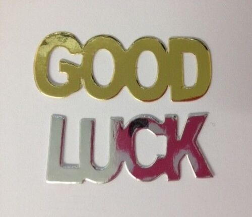 25 Gold Or Silver GOOD LUCK Words Card Making Scrapbook Craft Embellishments