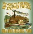 The Complete Piano Works of Stephen Foster (CD, Jun-2011, Pro Piano)