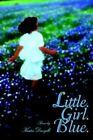 Little Girl Blue 9780595393589 Paperback P H