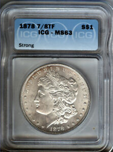1878-P-7-8-tf-STRONG-Morgan-Silver-1-ICG-MS63-BLAZING-LUSTRE-LOOKS-BETTER