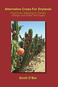 alternative-crops-drylands-desertification-diminishing-water-supplies