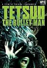 Tetsuo Bullet Man 0030306978697 With Eric Bossick DVD Region 1