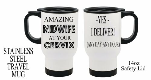 Personalised MIDWIFE THANK YOU GIFT at your cervix Thermal Travel Mug Present