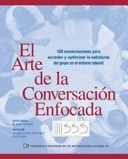 El Arte de la Conversación Enfocada by R. B. Stanfield (2013, Paperback)