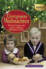 Unvergessene Weihnachten - Band 9 (2013, Taschenbuch)
