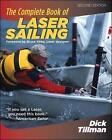 The Complete Book of Laser Sailing by Richard L. Tillman (Paperback, 2005)