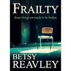 Frailty by Bloodhound Books (Paperback, 2016)