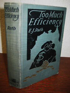 1st-2nd-Printing-TOO-MUCH-EFFICIENCY-E-J-Rath-RARE-Classic-ANTIQUE